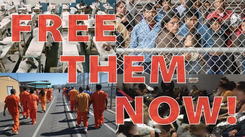 Prisons & ICE Detention Centers: Free our loved ones now!